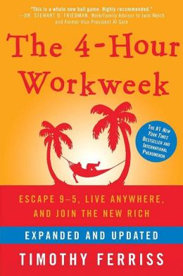 Required Reading: The 4-Hour Work Week by Timothy Ferriss