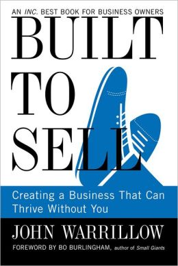 Required Reading: Built to Sell by John Warrilow