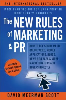 Required Reading: The New Rules of Marketing & PR by David Meerman Scott