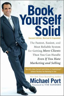 Required Reading for Entrepreneurs: Book Yourself Solid by Michael Port