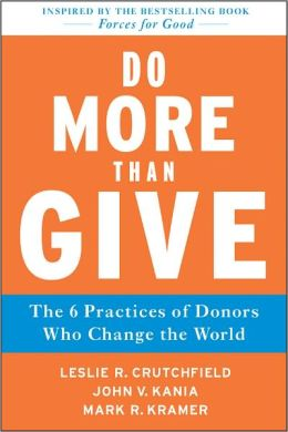 Leslie Crutchfield, Co-Author of Do More Than Give and Forces for Good